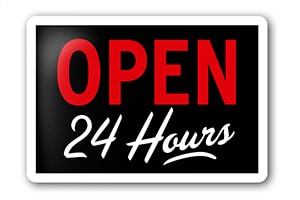 sign showing that we are open 24 hours a day 7 days a week